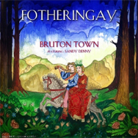Fotheringay - Bruton Town / The Way I Feel - Ltd Edition RSD 2015 *